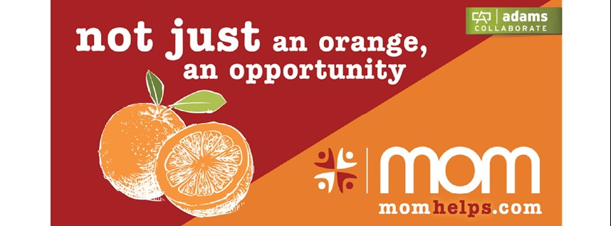Not just an orange, an opportunity